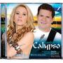 Cd Banda Calypso - Volume 13 Amor Sem Fim * Frete Grátis *