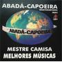 Cd Capoeira Abada Mestre Camisa Melhores Musicas