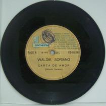 Compacto Vinil Waldik Soriano - Carta De Amor - 1970 - Conti