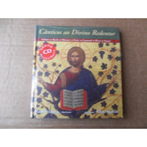 Canticos Ao Divino Redentor Música Sacra Coleção Cd+livreto