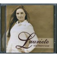 Cd Lauriete - Vou Profetizar * Original