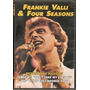Frankie Valli & Four Seasons Dvd