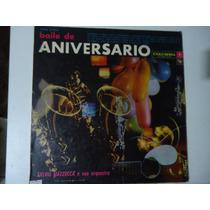 Disco De Vinil Lp Baile De Aniversário Sylvio Mazzucca E Sua