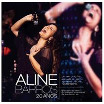 Cd Aline Barros - 20 Anos/ao Vivo (984540)