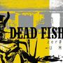 Lp Dead Fish - Zero E Um | Novo / Lacrado