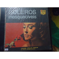 Disco Vinil Lp Boleros Inesquecíveis Juan Villa Rica E ##