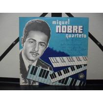 Miguel Nobre Quarteto Compacto Autografado Raridade