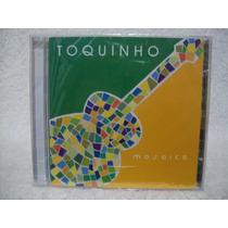 Cd Toquinho- Mosaico- Lacrado Defábrica