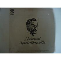 Disco De Vinil Lp A Inesquecível Orquestra De Glenn Miller