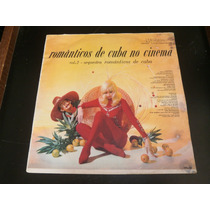 Lp Orquestra - Românticos De Cuba No Cinema - Vol.2, Vinil