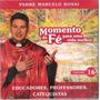 Cd Padre Marcelo Rossi Momentos De Fé Para Uma Vida Melhor