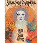Smashing Pumpkins - If All Goes Wrong ( Dvd Duplo )