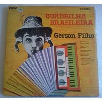 Lp Gerson Filho Quadrilha Brasileira 1967 Rca Camden