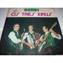 Lp Os Tres Xirus 1971 Kerb!