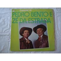 Pedro Bento E Ze Da Estrada-lp-vinil-especial De-mpb-sertan