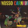 Va 1963 Nosso Carnaval Lp Mono Emilinha Borba, Zé Trindade