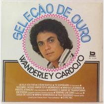 Lp Wanderley Cardoso - Seleção De Ouro - 1991 - Beverly