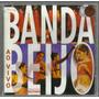 Cd Original - Banda Beijo - Ao Vivo - Participação Netinho