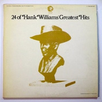 Lp Hank Williams - 24 Of Hank Williams Greatest Hits Duplo