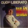 Lp / Vinil Sertanejo: Gugu Liberato - Bailão Sertanejo 1991