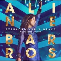 Cd Aline Barros - Extraordinária Graça Ao Vivo (orig E Lac)