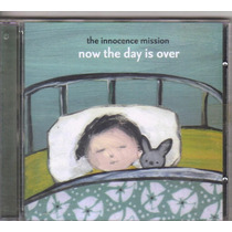 Cd The Innocence Mission, Now The Day Is Over, Original