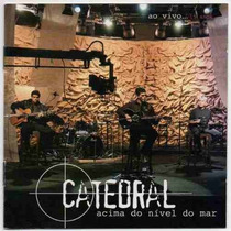 Cd Catedral Ao Vivo 15 Anos! R$19,99 Brinde Cd Atemporal!