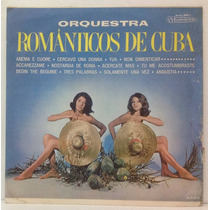 Lp Orquestra Românticos De Cuba - Anema E Cuore - Musidisc