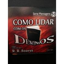 Cd: Soares, R R - Mensagens 50 - Como Lidar Com Os Demônios