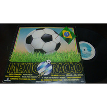Lp Mexicoração- Copa De 86- Bom Estado
