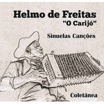 Cd Sinuelas Canções - Helmo De Freitas O Carijó