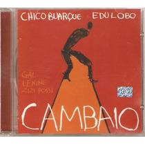 Cd Chico Buarque Edu Lobo Lenine - Cambaio ( Frete Gratis )