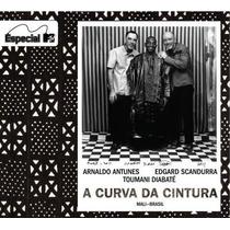 **arnaldo Antunes** **a Curva Da Cintura*