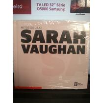 Cd: Jazz, Mitos Do - Vol. 13 - Sarah Vaughan - Frete Grátis