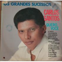 Lp (027) Sertanejo - Carlos Santos - Quero Você