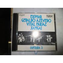 Cd Nacional - Cantoria 2 - Elomar - Geraldo - Vital - Xangai