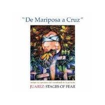 Cd De Mariposa A Cruz - Juarez: Stages Of Fear [soundtrack]