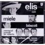 Cd Elis Regina - Show Elis / Miele 1970 - Novo***