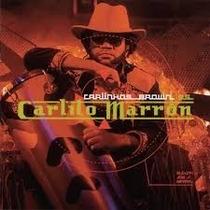 Cd Carlinhos Brown - Carlito Marrón ( Estado De Novo )