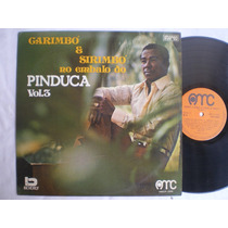 Lp - Pinduca /carimbó Sirimbó Vol. 3 / Amc / 1974