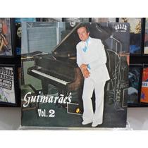 Lp Vinil - Guimarães - Vol.2 (piano) - 1979