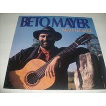 Beto Mayer - Num Chamamé Lp*