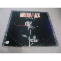 Lp Roberta Flack - I´m The One 1982.