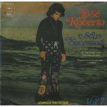 José Roberto Compacto 7 José Roberto E Seus Sucessos Vol 7