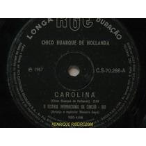 Chico Buarque Compacto 7 Carolina + Tem Mais Samba 1967
