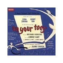 Cd On Your Toes [cast Recording] Vera Zorina, Bobby Van, Ric