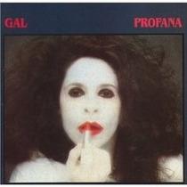 Cd Gal Costa Profana (1984) - Novo Lacrado Original