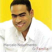 Cd Marcelo Nascimento E Família (2004) * Lacrado * Raridade