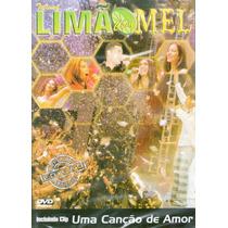 Dvd Limão Com Mel Turnê E Tome Amor 2004 - Original -lacrado