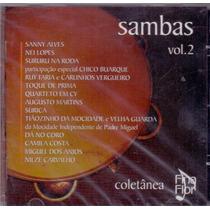 Cd Coletânea Fina Flor - Sambas Vol. 02 - Novo***